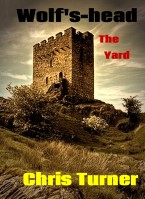 Wolf's-head: The Yard